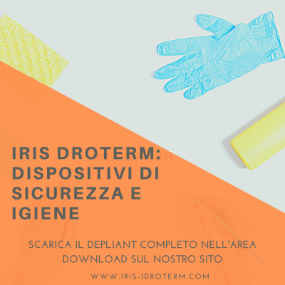 IRIS IDROTERM: DISPOSITIVI DI SICUREZZA E IGIENE